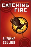 Catching Fire by Susan Collins